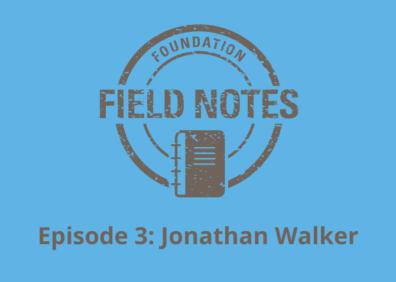 FFN Episode 3 Jonathan Walker
