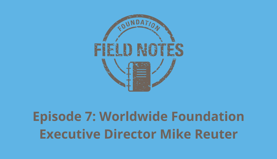 Field Notes Episode 7 with Mike Reuter