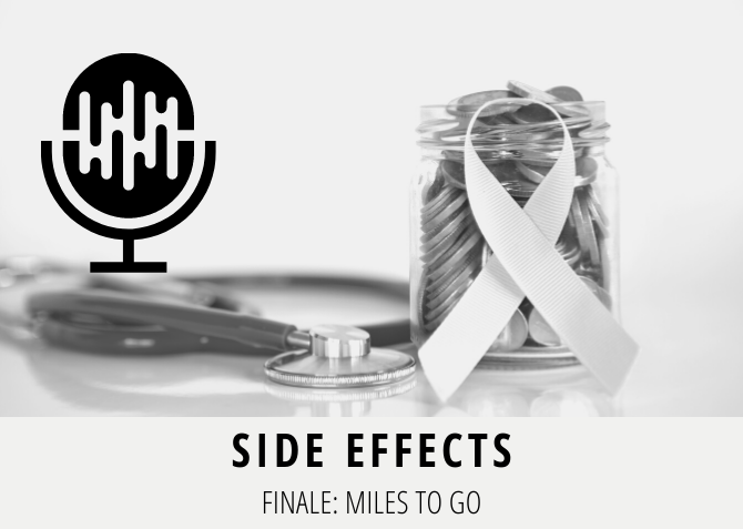 Side Effects Finale Miles to Go Audio Episode